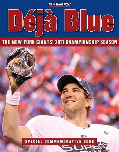 9781600787447: Deja Blue: The New York Giants' 2011 Championship Season