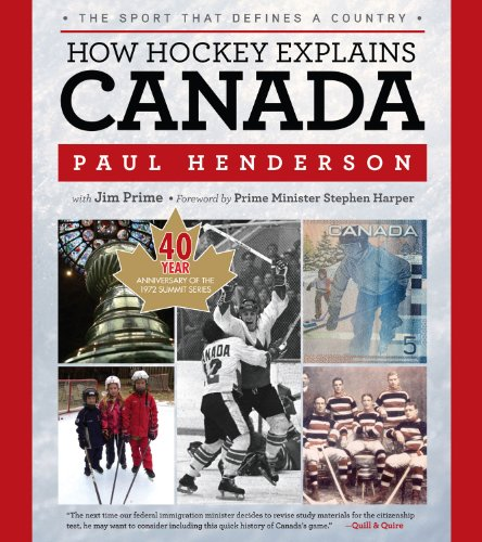 9781600787720: How Hockey Explains Canada: The Sport That Defines a Country