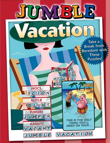 Jumble® Vacation: Take a Break from Boredom with These Puzzles! (Jumbles®) (1600787967) by Tribune Media Services
