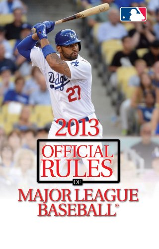 9781600787973: 2013 Official Rules of Major League Baseball