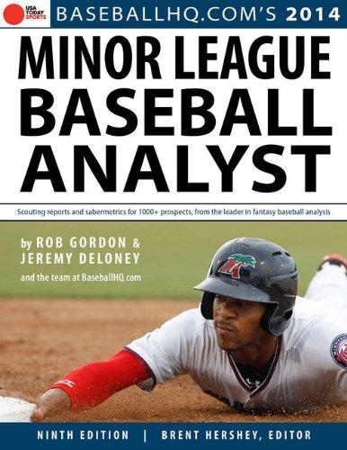 2014 Minor League Baseball Analyst: Gordon, Rob; Deloney, Jeremy