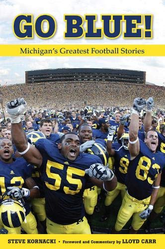 9781600788482: Go Blue!: Michigan's Greatest Football Stories