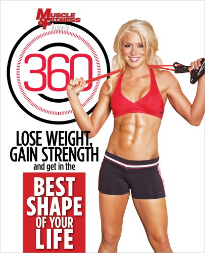 9781600788574: Muscle & Fitness Hers 360: Lose Weight, Gain Strength and Get in the Best Shape of Your Life