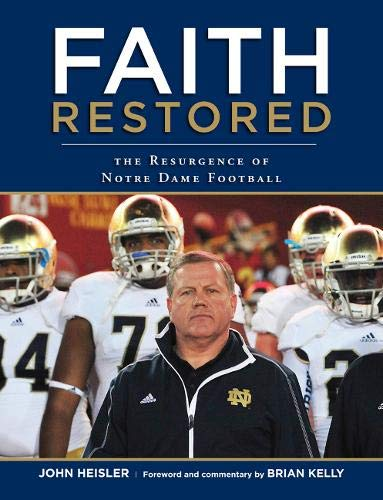 9781600788611: Faith Restored: The Resurgence of Notre Dame Football