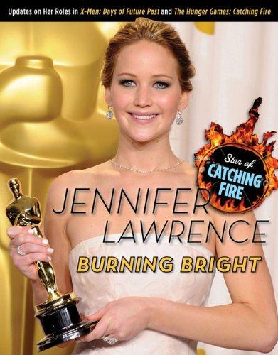 9781600789076: Jennifer Lawrence: Burning Bright