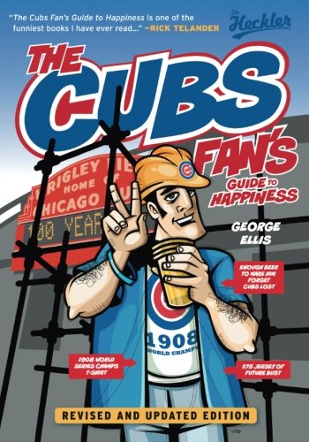 9781600789403: The Cubs Fan's Guide to Happiness (The Heckler)