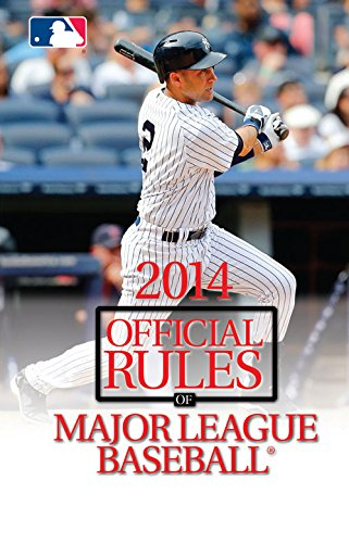 9781600789458: 2014 Official Rules of Major League Baseball