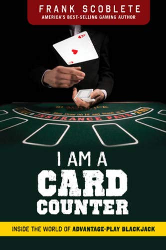 9781600789472: I am a Card Counter: Inside the World of Advantage-Play Blackjack!