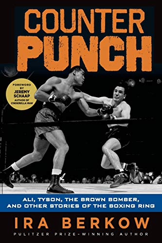 9781600789731: Counterpunch: Ali, Tyson, the Brown Bomber, and Other Stories of the Boxing Ring