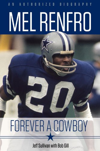 9781600789946: Mel Renfro: Forever a Cowboy
