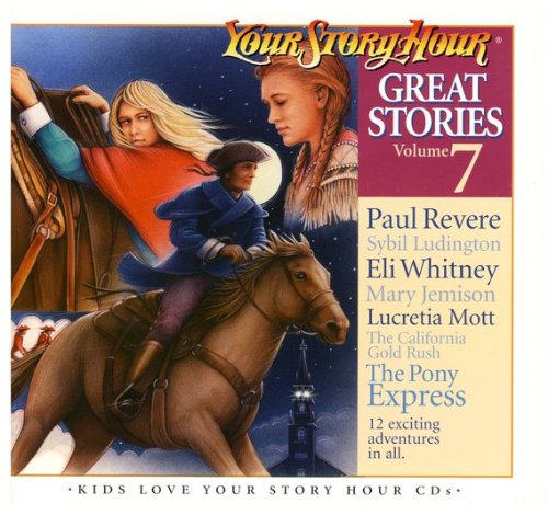 9781600790409: YOUR STORY HOUR GREAT STORIES VOLUME 7 (7) [Audio CD]