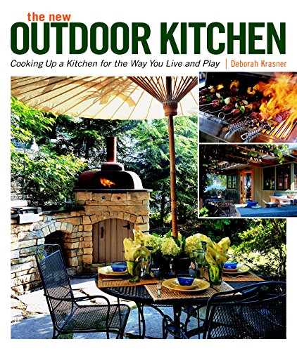 9781600850097: New Outdoor Kitchen: Cooking Up a Kitchen for the Way You Live and Play