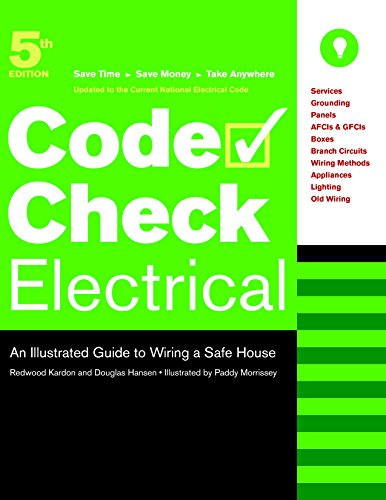 9781600850127: Code Check Electrical: An Illustrated Guide to Wiring a Safe House