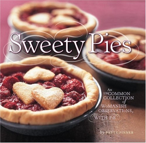 9781600850356: Sweety Pies