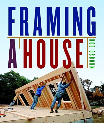 9781600851018: Framing a House