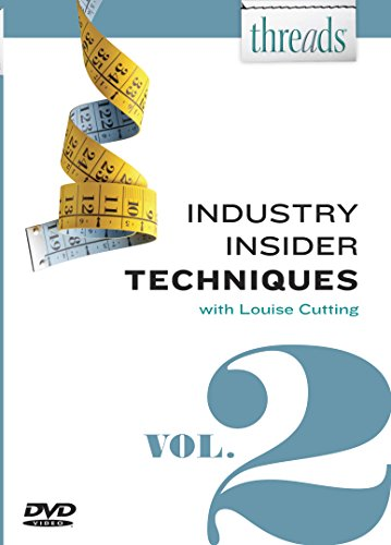 Threads Industry Insider Techniques, Vol. 2: Louise Cutting