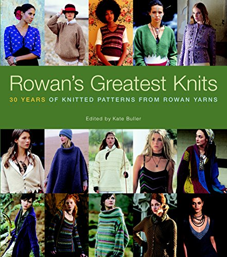 9781600852503: Rowan's Greatest Knits: 30 Years of Knitted Patterns from Rowan Yarns