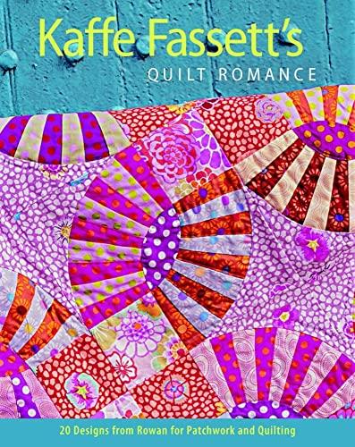 9781600852596: Kaffe Fassett's Quilt Romance: 20 Designs from Rowan for Patchwork and Quilting (Patchwork and Quilting)