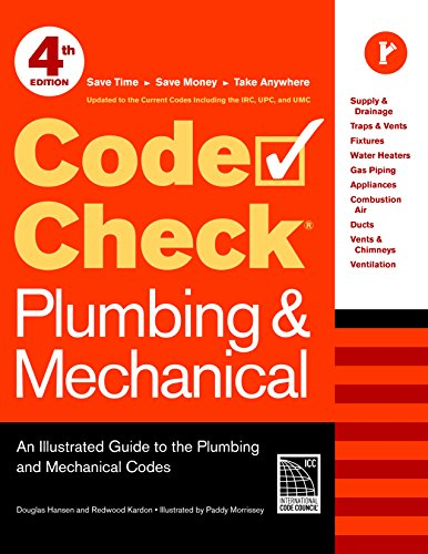 9781600853395: Code Check Plumbing & Mechanical 4th Edition: An Illustrated Guide to the Plumbing and Mechanical Codes (Code Check Plumbing & Mechanical: An Illustrated Guide)