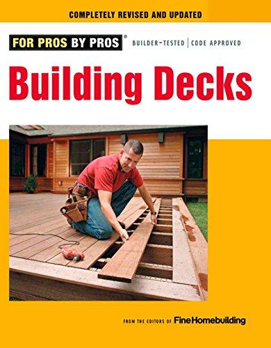9781600853555: Building Decks: with Scott Schuttner (Fine Homebuilding DVD Workshop)