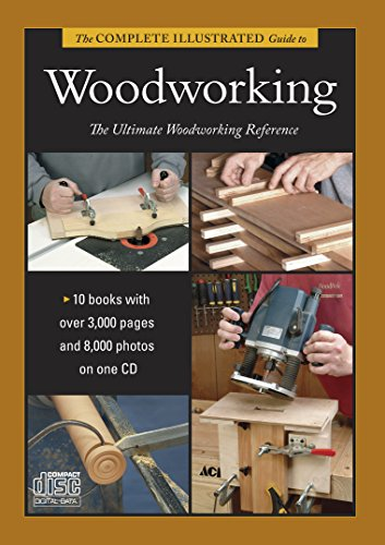 9781600853593: Complete Illustrated Guide to Shaping Wood, Complete Illustrated Guide to Joinery, Complete Illustrated Guide to Furniture: and Cabinet Construction, The (Complete Illustrated Guides)