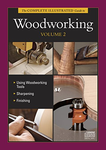 9781600853616: The Complete Illustrated Guide to Woodworking DVD Volume 2 (Complete Illustrated Guides)