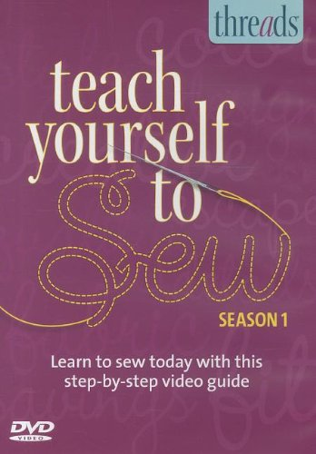9781600853708: Thread's Teach Yourself to Sew DVD - Season 1