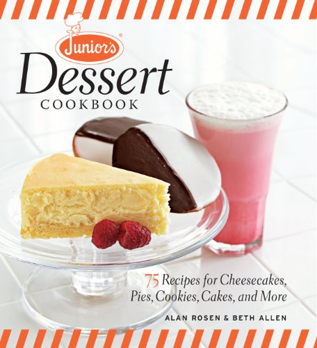 9781600853920: Junior's Dessert Cookbook: 65 Recipes for Cheesecakes, Pies, Cookies, Cakes, and More