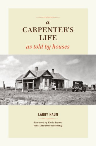 9781600854026: A Carpenter's Life as Told by Houses
