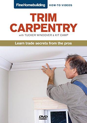9781600854156: Fine Homebuilding How To Video Series Trim Carpentry