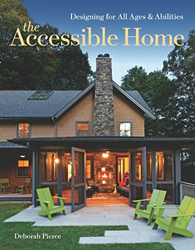 9781600854910: The Accessible Home: Designing for All Ages and Abilities