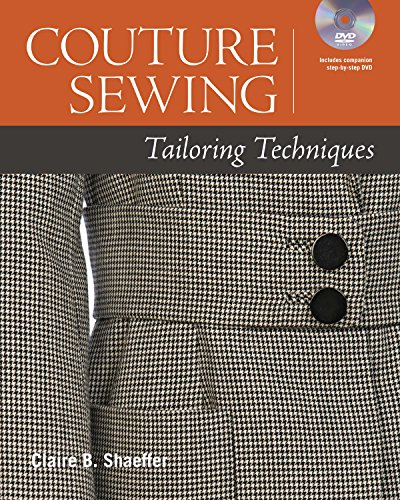 Couture Sewing: Tailoring Techniques (9781600855047) by Shaeffer, Claire B.