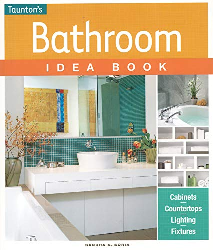 Bathroom Idea Book: Soria, Sandra S.