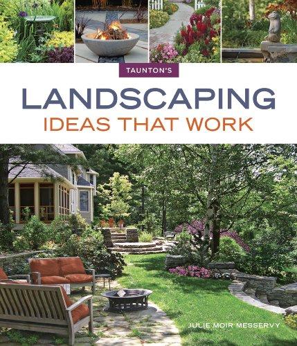 9781600857805: Landscaping Ideas that Work (Taunton's Ideas That Work)