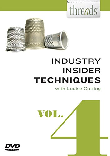 Threads Industry Insider Techniques, Volume 4: Louise Cutting