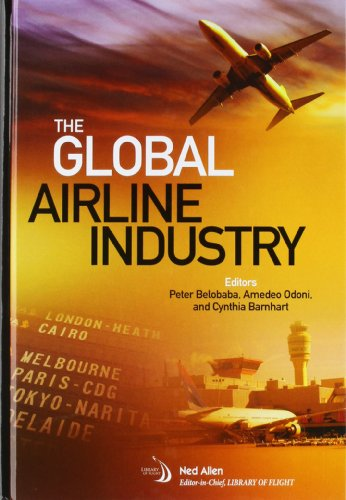 9781600867026: The Global Airline Industry (Library of Flight)