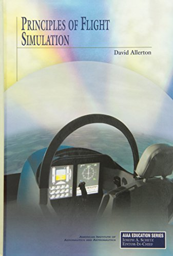9781600867033: Principles of Flight Simulation (Aiaa Education Series)