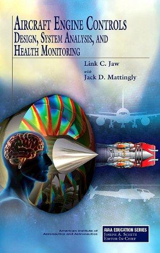 Aircraft Engine Controls (AIAA Education Series): L. Jaw; J.
