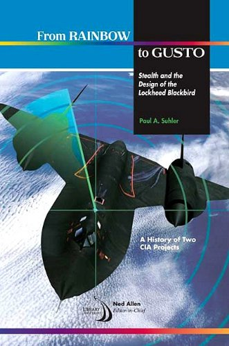 9781600867125: From Rainbow to Gusto: Stealth and the Design of the Lockheed Blackbird