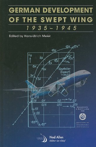 9781600867149: German Development of the Swept Wing: 1935-1945 (Library of Flight)