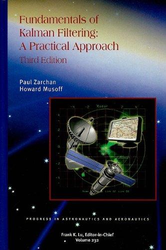 9781600867187: Fundamentals of Kalman Filtering (Progress in Astronautics and Aeronautics)