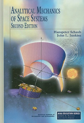9781600867217: Analytical Mechanics of Space Systems (AIAA Education Series)