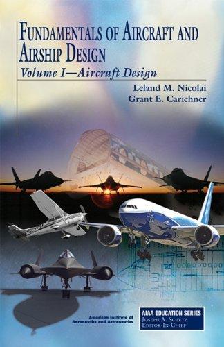 9781600867514: 1: Fundamentals of Aircraft and Airship Design (AIAA Education Series)