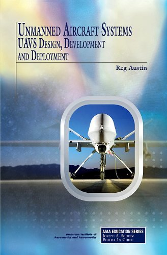 9781600867590: Unmanned Aircraft Systems: UAVS Design, Development and Deployment