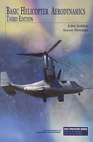 9781600868610: Basic Helicopter Aerodynamics (Aiaa Education Series)