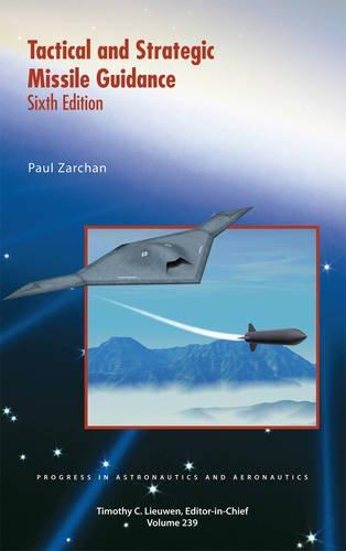 9781600868948: Tactical and Strategic Missile Guidance (Progress in Astronautics and Aeronautics)