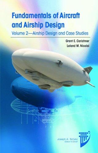 9781600868986: Fundamentals of Aircraft and Airship Design: Airship Design and Case Studies (AIAA Education)