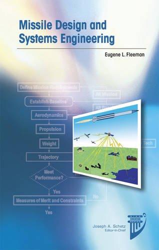 Missile Design and Systems Engineering: Fleeman, Eugene L.