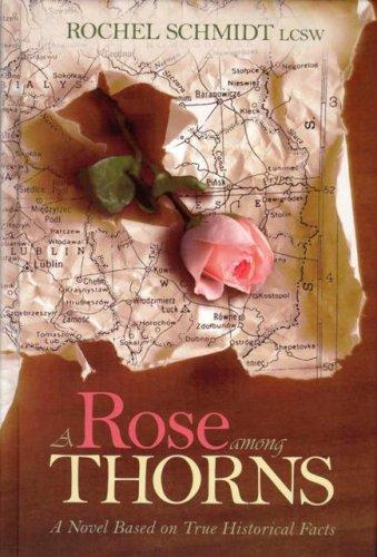 A Rose Among Thorns: LCSW, Rachel Schmidt