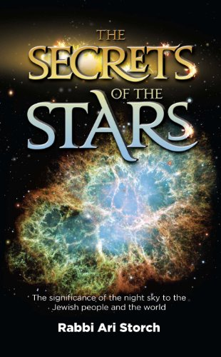 9781600911477: The Secrets of the Stars: The significance of the night sky to the Jewish people and the world